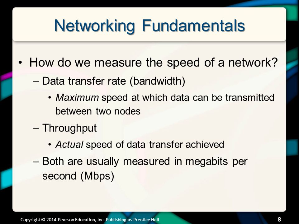 Networking Fundamentals How do we measure the speed of a network.
