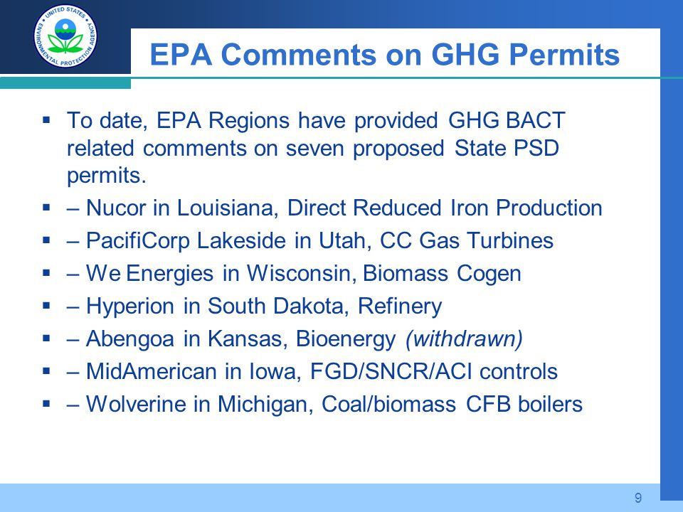 EPA Comments on GHG Permits  To date, EPA Regions have provided GHG BACT related comments on seven proposed State PSD permits.