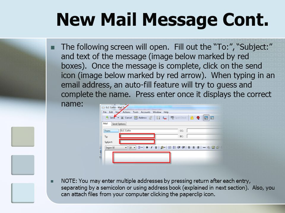 New Mail Message Cont. The following screen will open.