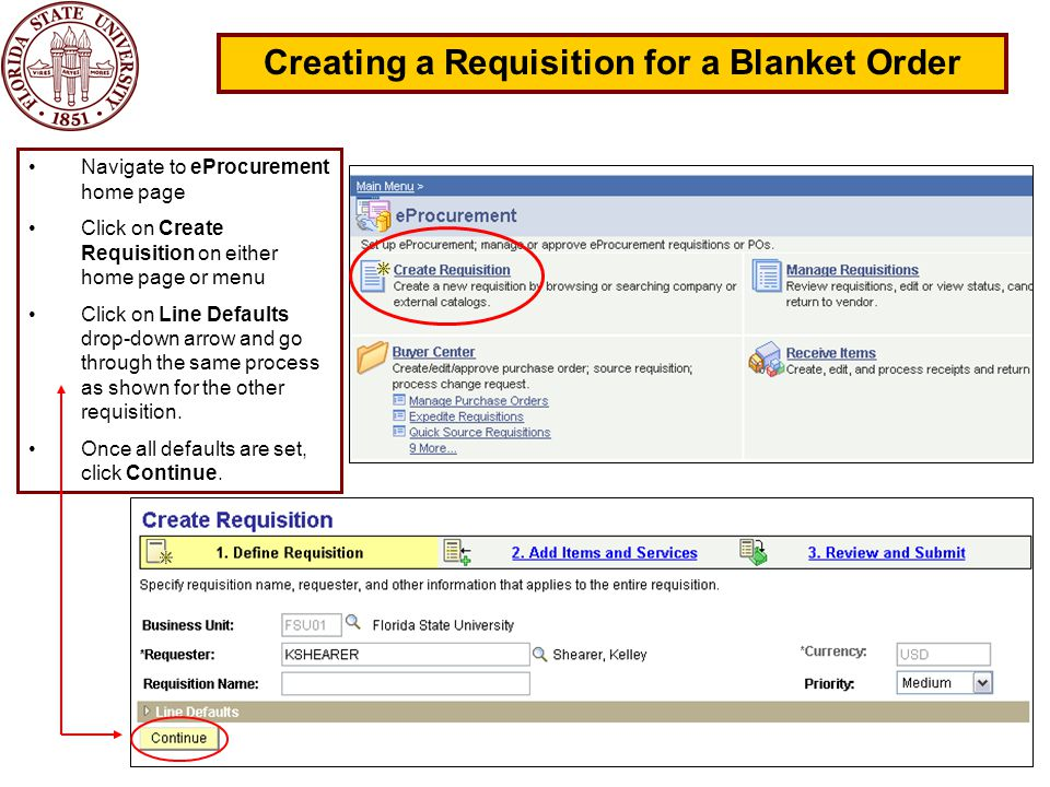 29 Creating a Requisition for a Blanket Order Navigate to eProcurement home page Click on Create Requisition on either home page or menu Click on Line Defaults drop-down arrow and go through the same process as shown for the other requisition.
