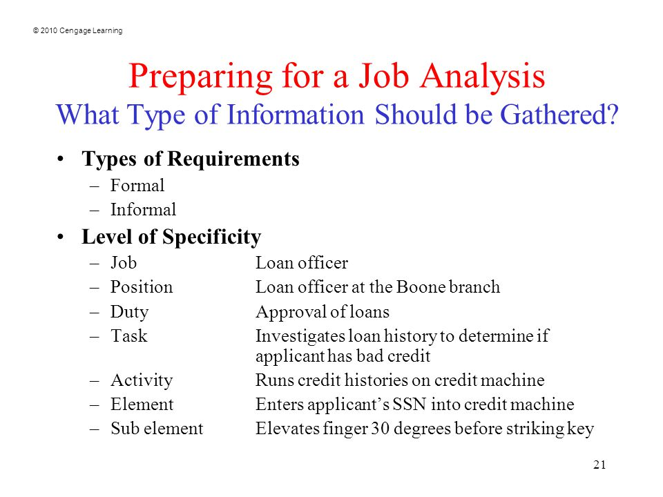 2010 Cengage Learning 1 Job Analysis. © 2010 Cengage Learning 2