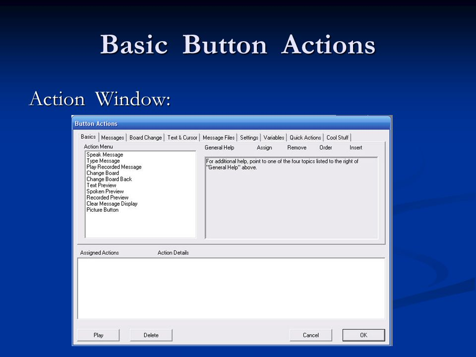 Basic Button Actions Action Window: