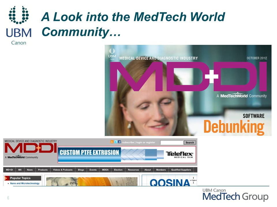 6 A Look into the MedTech World Community…