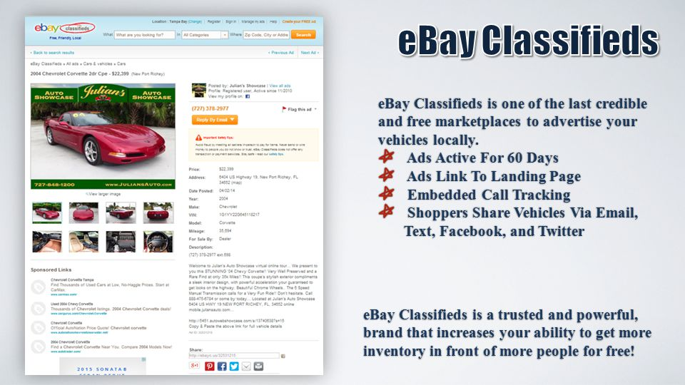 eBay Classifieds is one of the last credible and free marketplaces to advertise your vehicles locally.