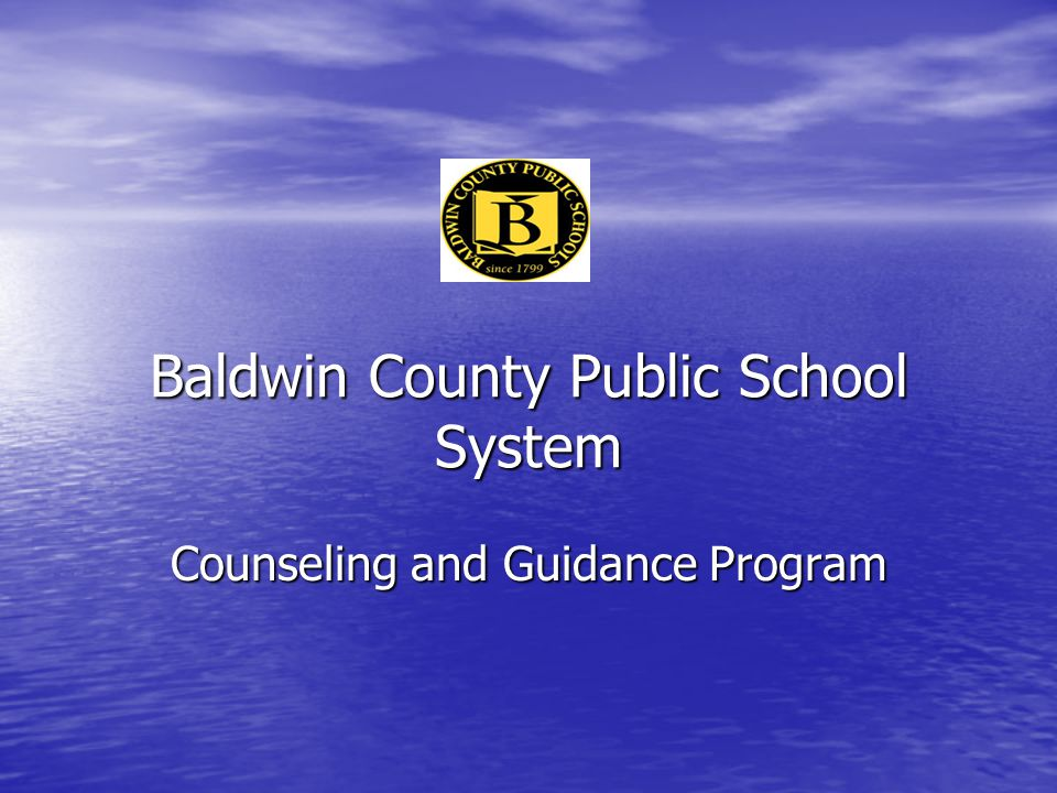 Baldwin County Public School System Counseling and Guidance Program
