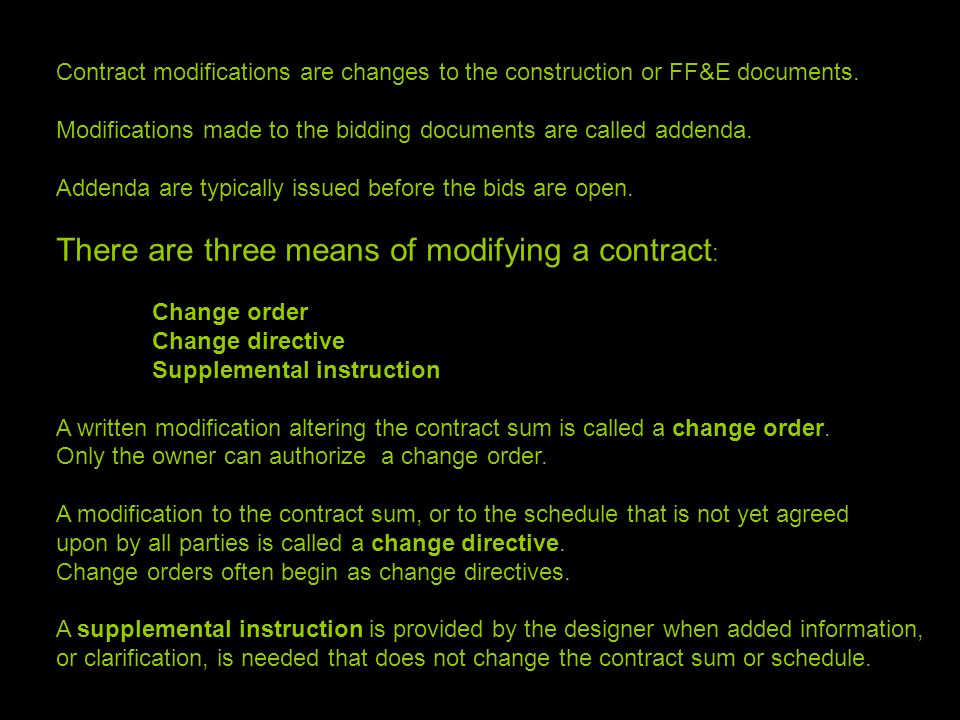Contract Modifications Are Changes To The Construction Or FFE Documents