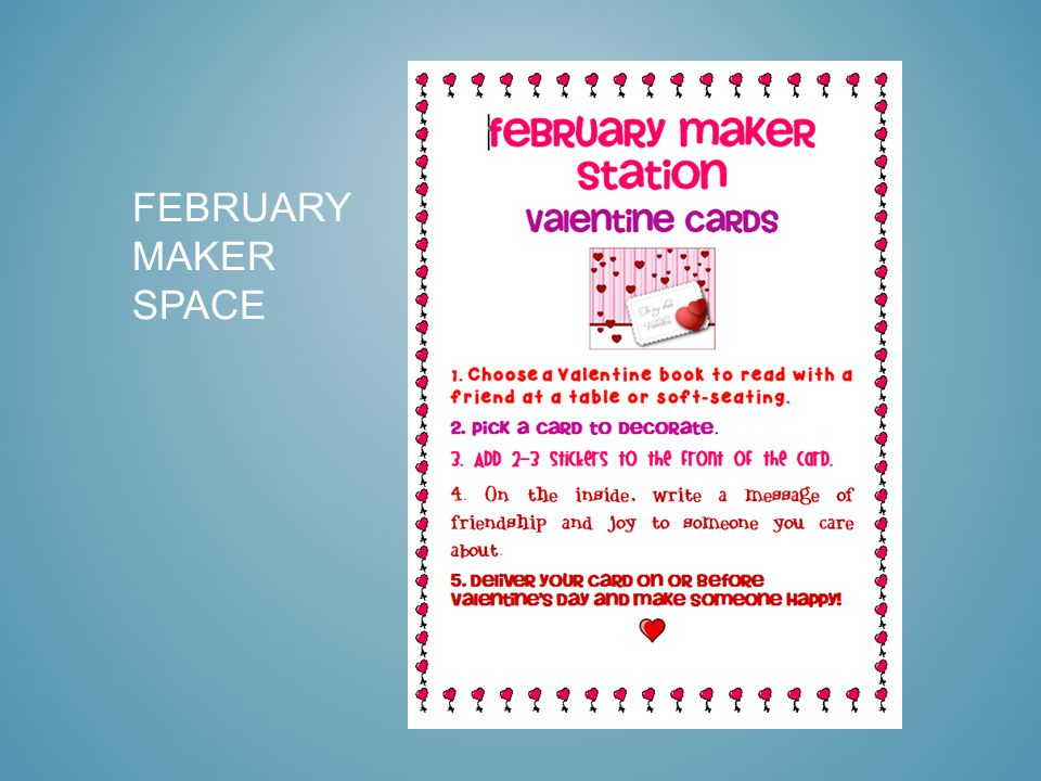 FEBRUARY MAKER SPACE