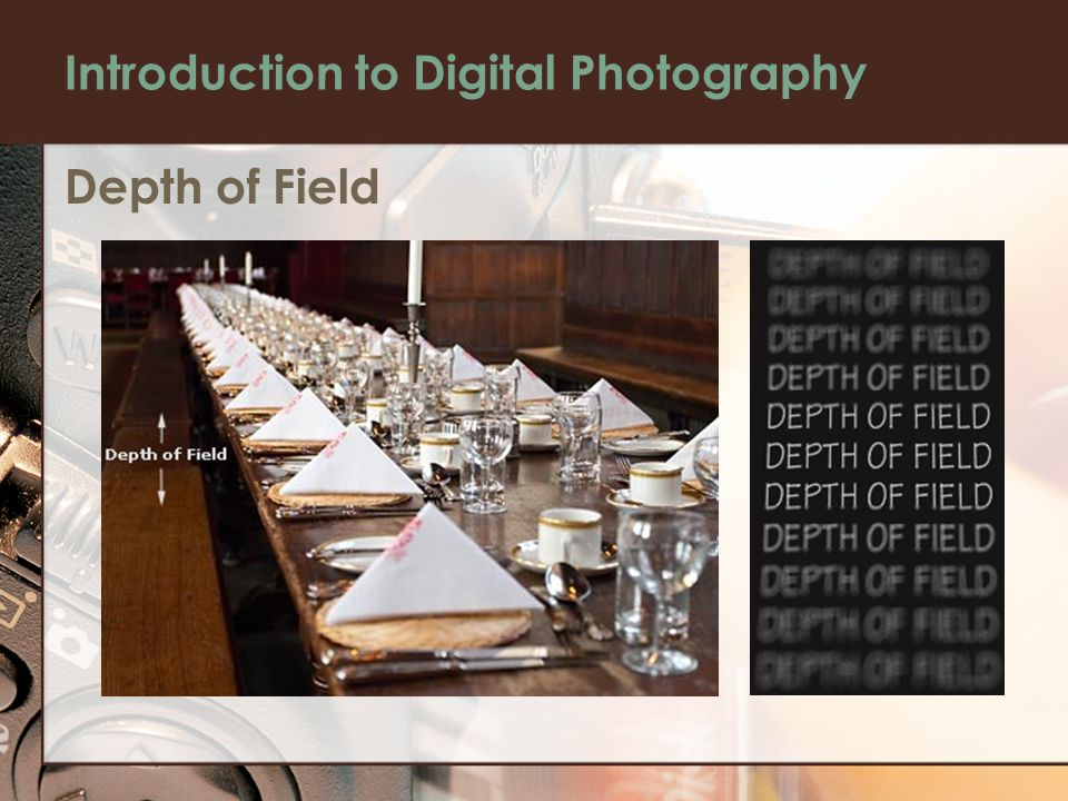 Introduction to Digital Photography Depth of Field