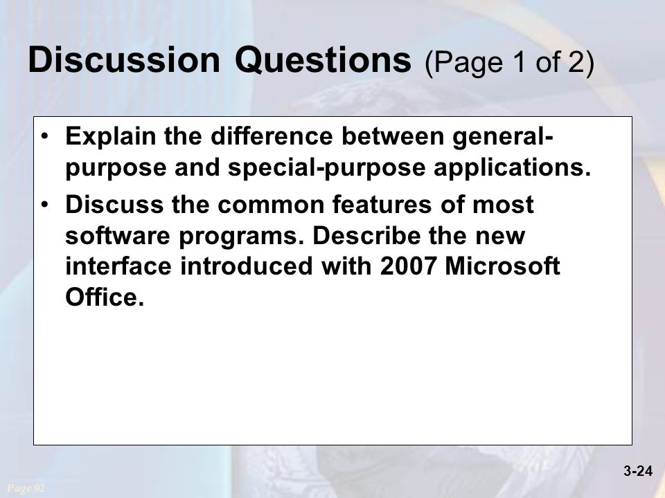 3-24 Explain the difference between general- purpose and special-purpose applications.