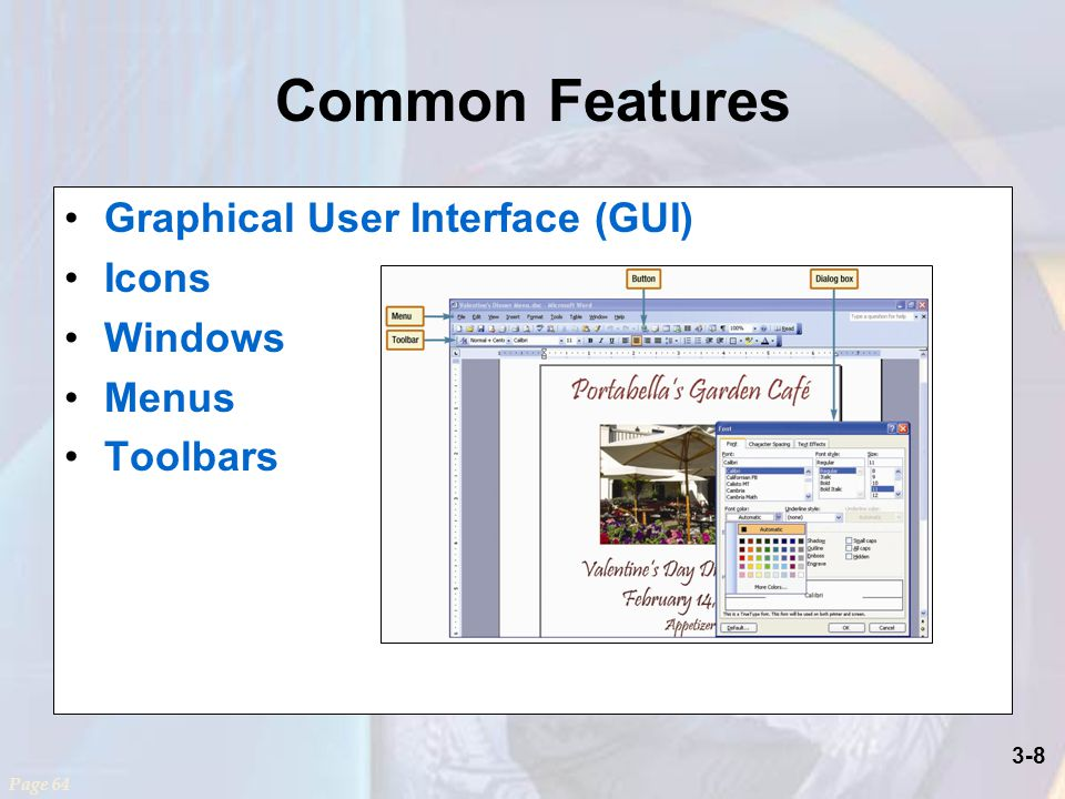 3-8 Common Features Graphical User Interface (GUI) Icons Windows Menus Toolbars Page 64