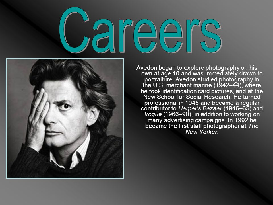 Avedon began to explore photography on his own at age 10 and was immediately drawn to portraiture.