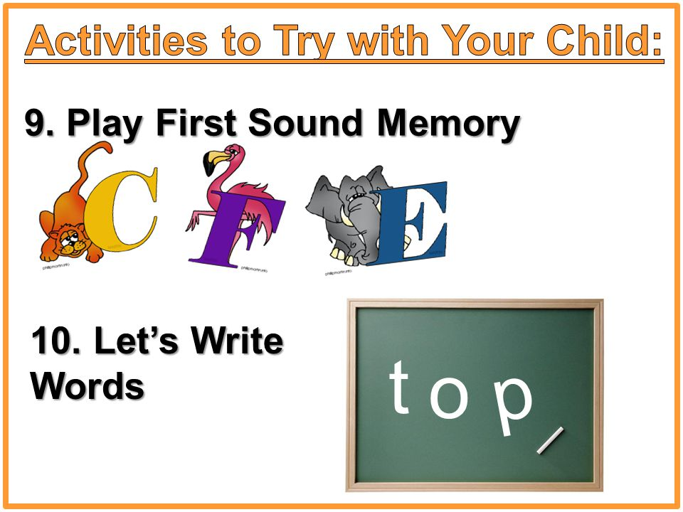 9. Play First Sound Memory 10. Let's Write Words t o p