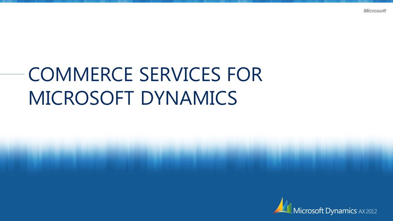 COMMERCE SERVICES FOR MICROSOFT DYNAMICS