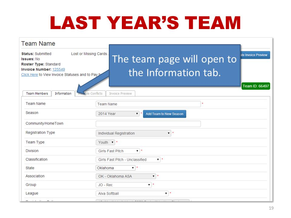 The team page will open to the Information tab. 19 LAST YEAR'S TEAM