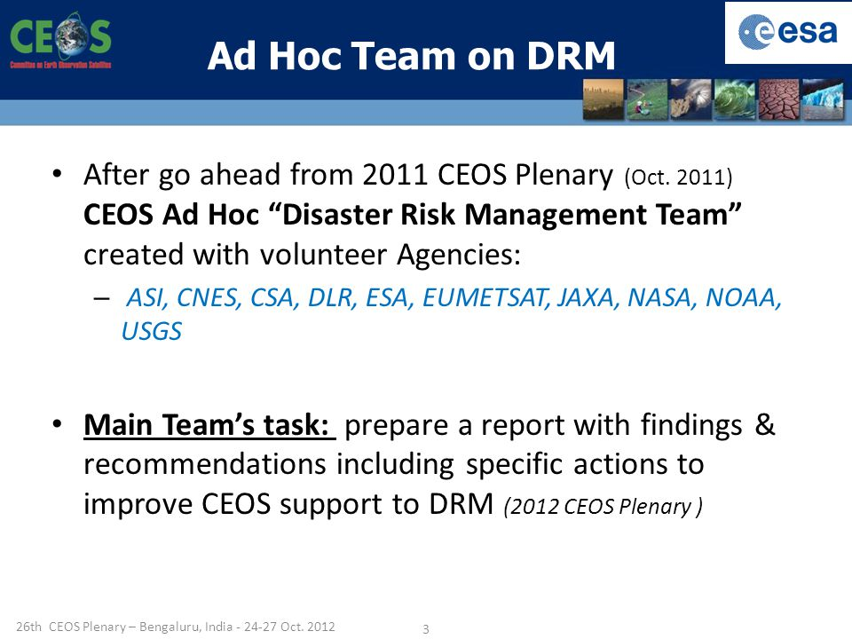 Ad Hoc Team on DRM After go ahead from 2011 CEOS Plenary (Oct.
