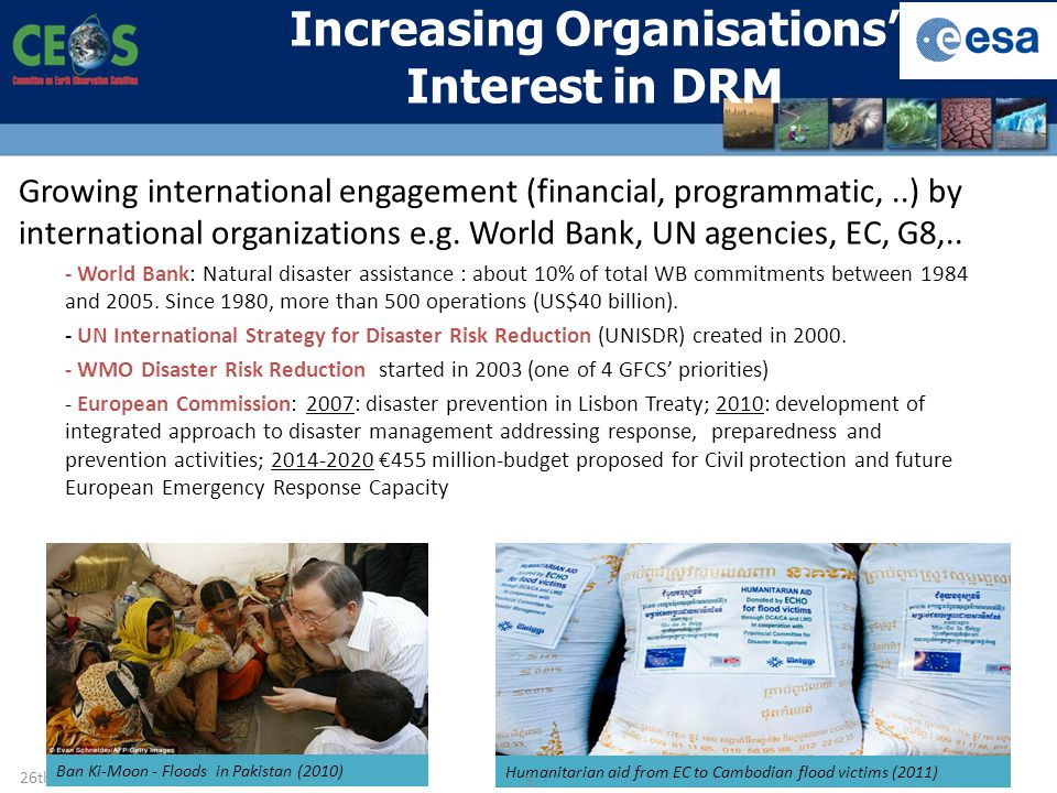 Increasing Organisations' Interest in DRM Growing international engagement (financial, programmatic,..) by international organizations e.g.
