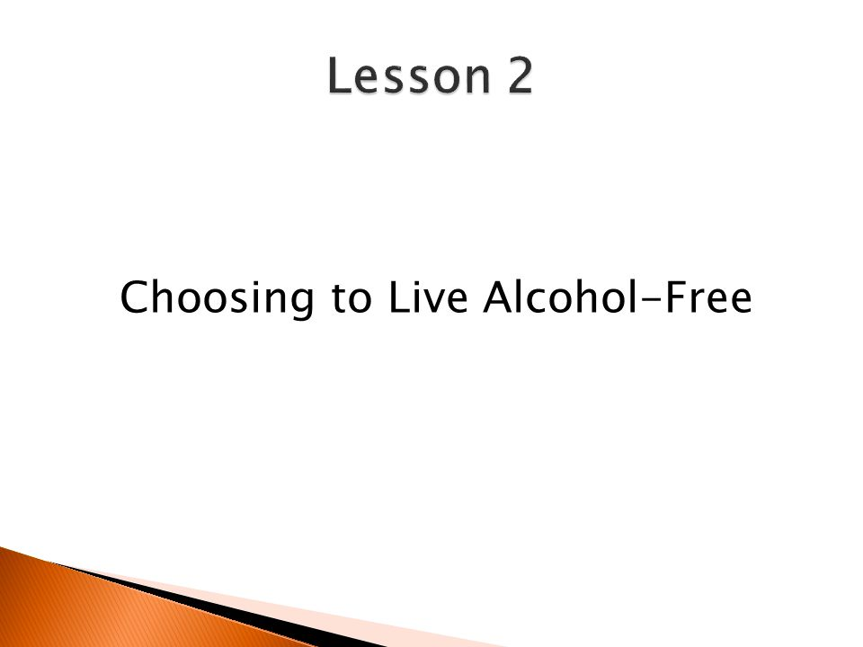 Choosing to Live Alcohol-Free