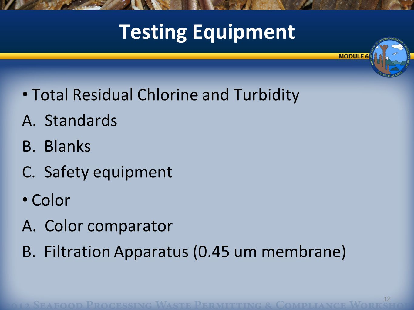 12 Testing Equipment Total Residual Chlorine and Turbidity A.
