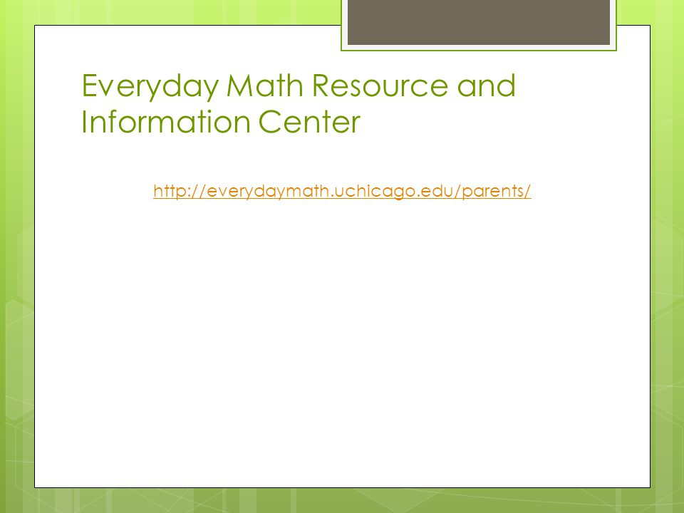 Everyday Math Resource and Information Center