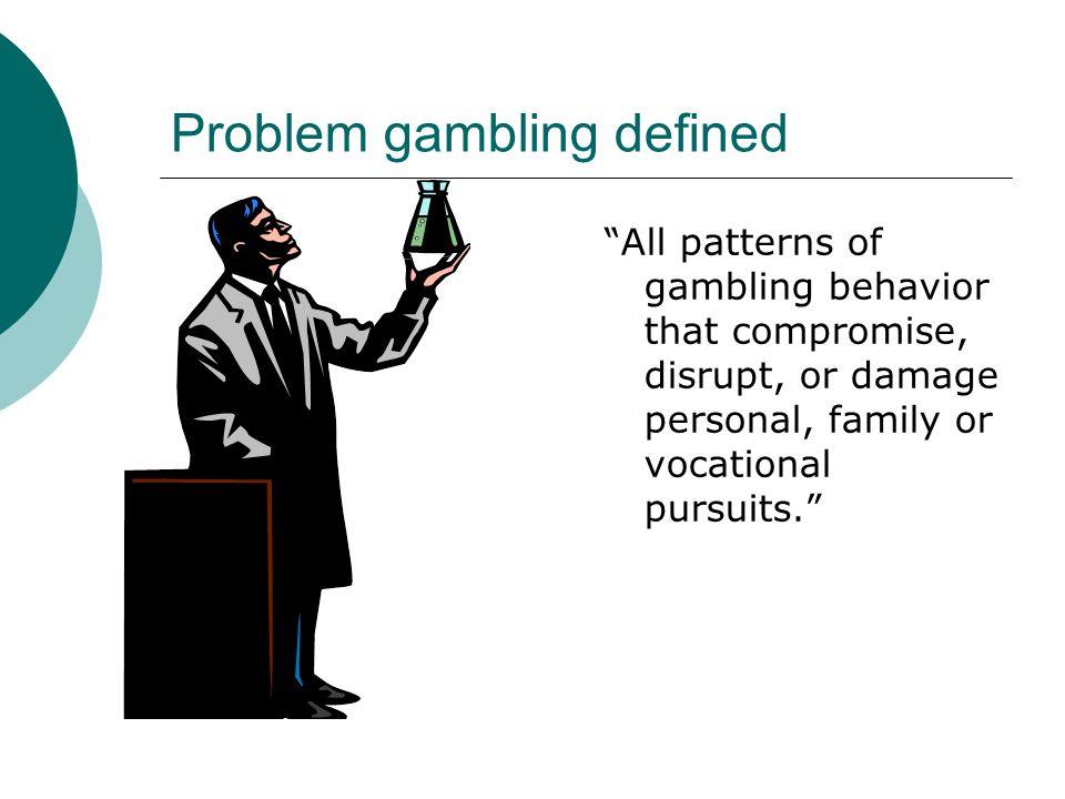 Problem gambling defined trump 29 casino indio ca