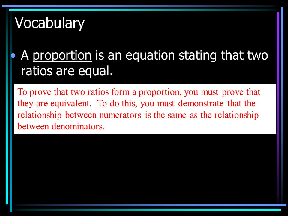 Introduction to Proportions & Using Cross Products Lesson 6-3 ...