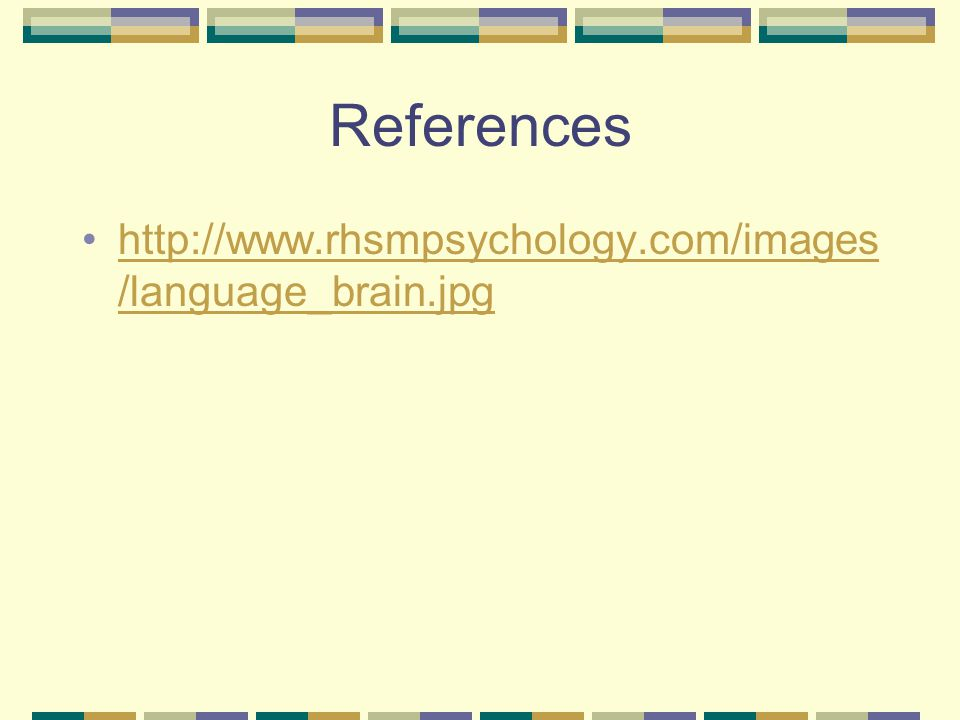 References   /language_brain.jpghttp://  /language_brain.jpg