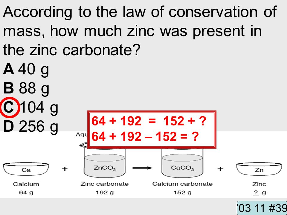 According to the law of conservation of mass, how much zinc was present in the zinc carbonate.