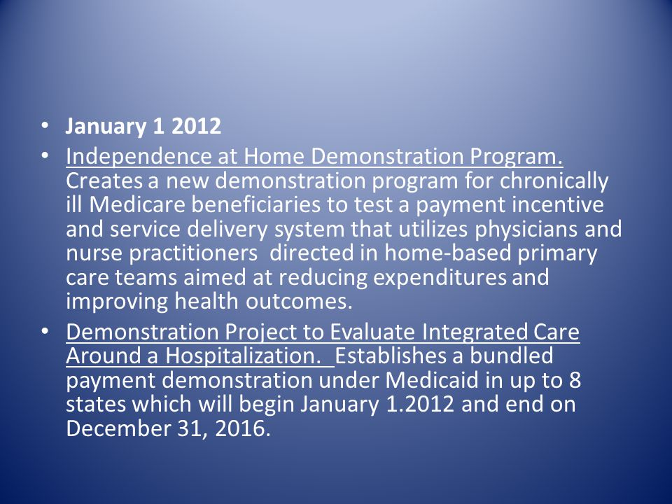 January Independence at Home Demonstration Program.