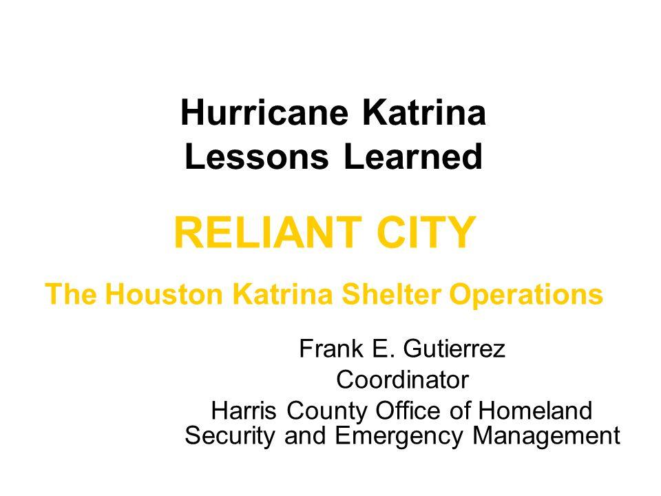 Hurricane Katrina Lessons Learned Frank E.