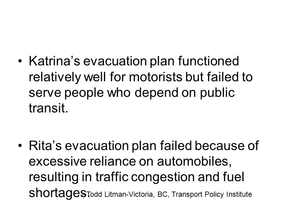 Katrina's evacuation plan functioned relatively well for motorists but failed to serve people who depend on public transit.