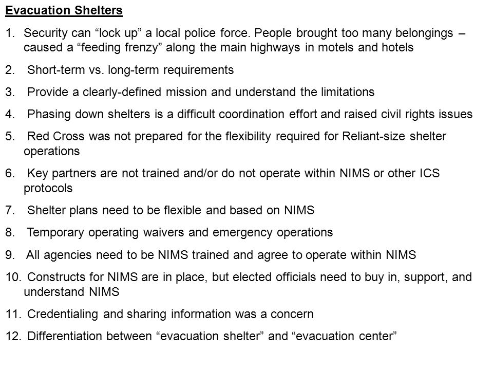 Evacuation Shelters 1.Security can lock up a local police force.
