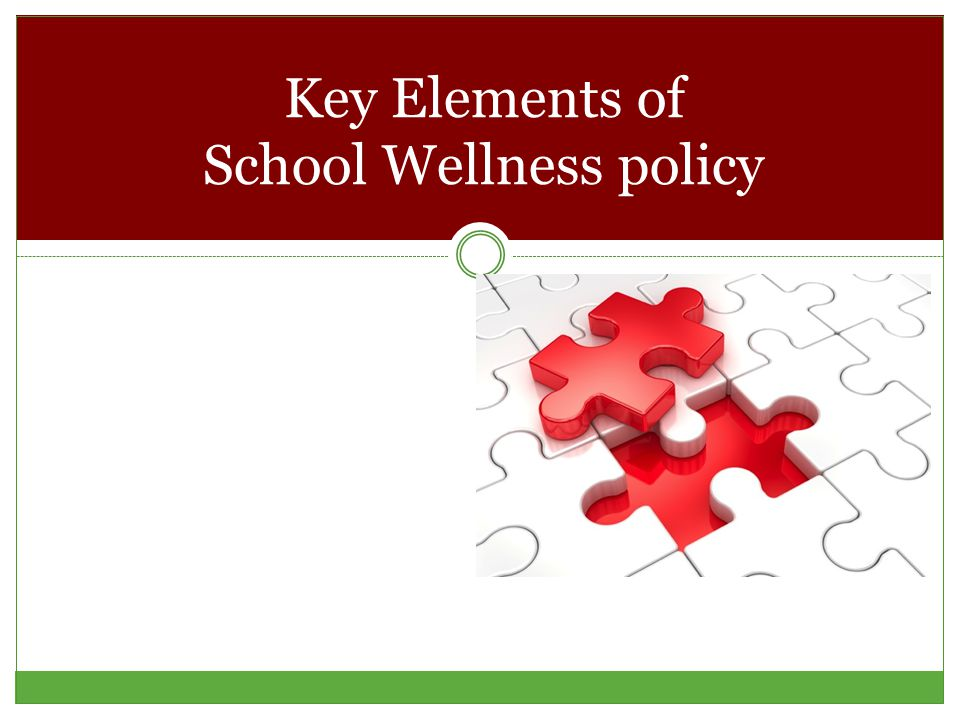 Key Elements of School Wellness policy