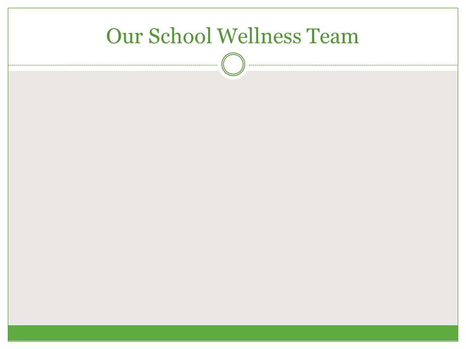 Our School Wellness Team