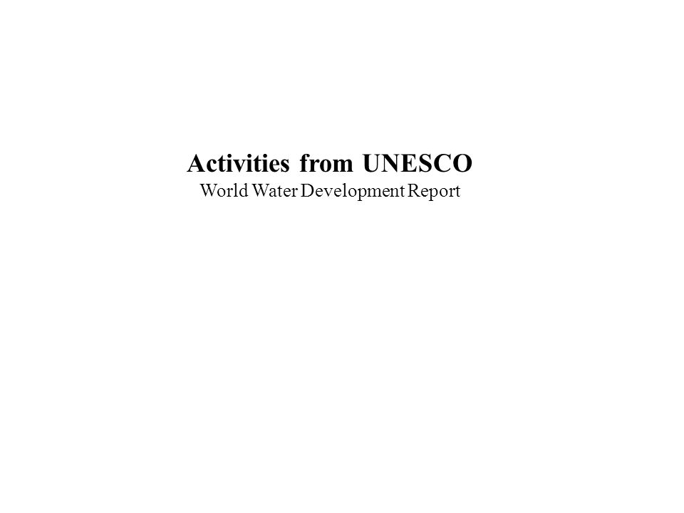 Activities from UNESCO World Water Development Report
