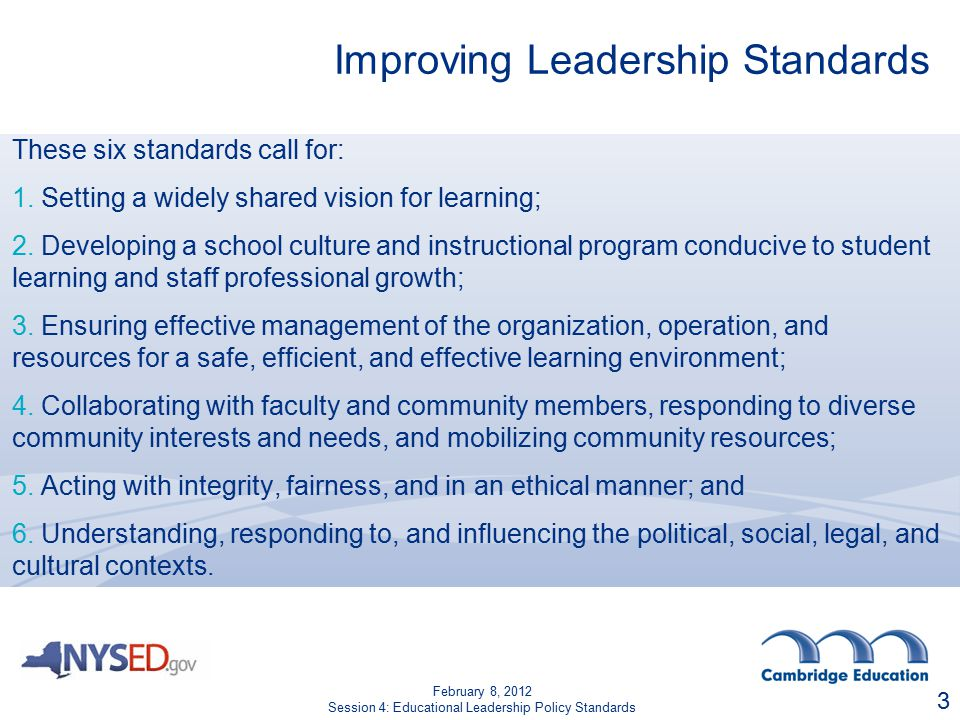 Improving Leadership Standards These six standards call for: 1.