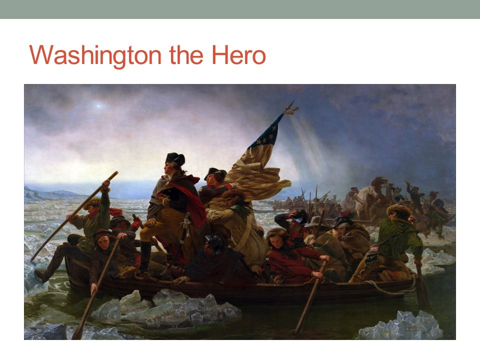 Washington the Hero