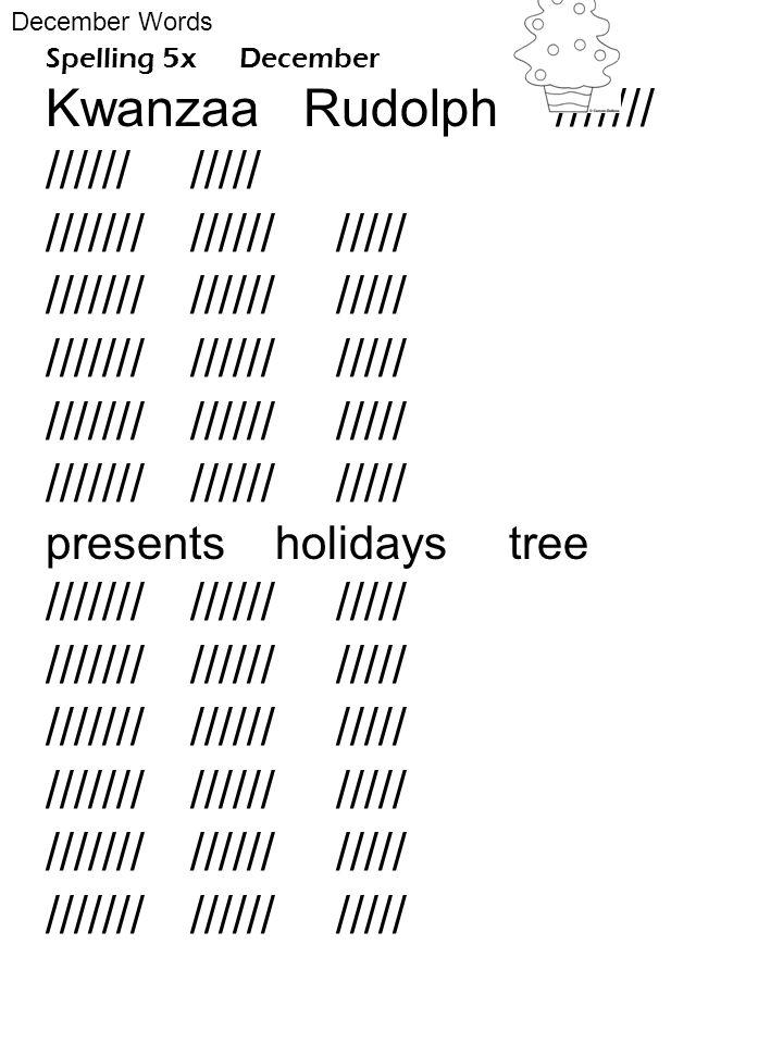 Spelling 5x December Kwanzaa Rudolph /////// ////// ///// /////// ////// ///// presents holidays tree /////// ////// ///// December Words