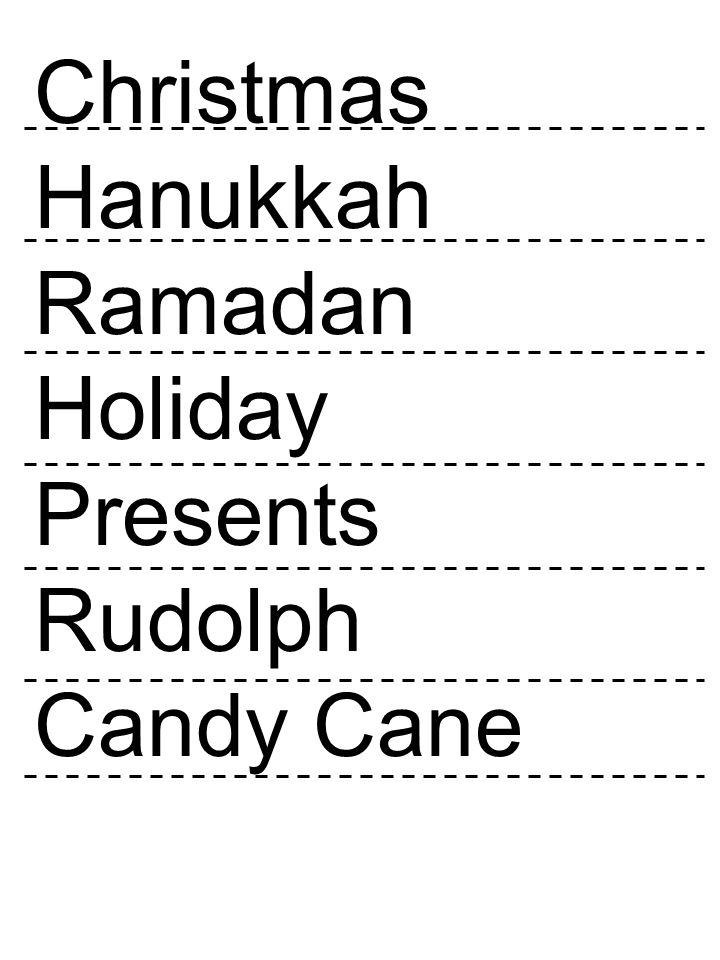 Christmas Hanukkah Ramadan Holiday Presents Rudolph Candy Cane