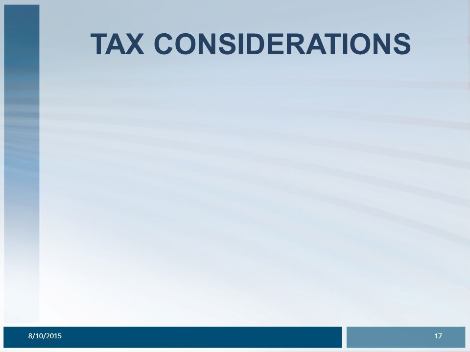 TAX CONSIDERATIONS 8/10/201517