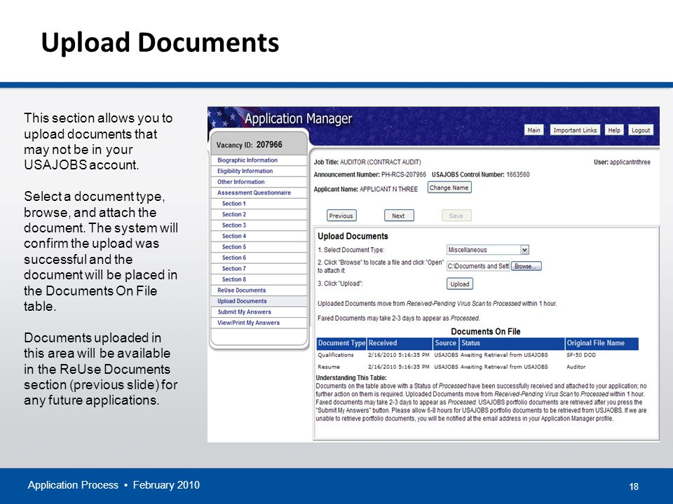 18 Upload Documents Application Process February 2010 This section allows you to upload documents that may not be in your USAJOBS account.
