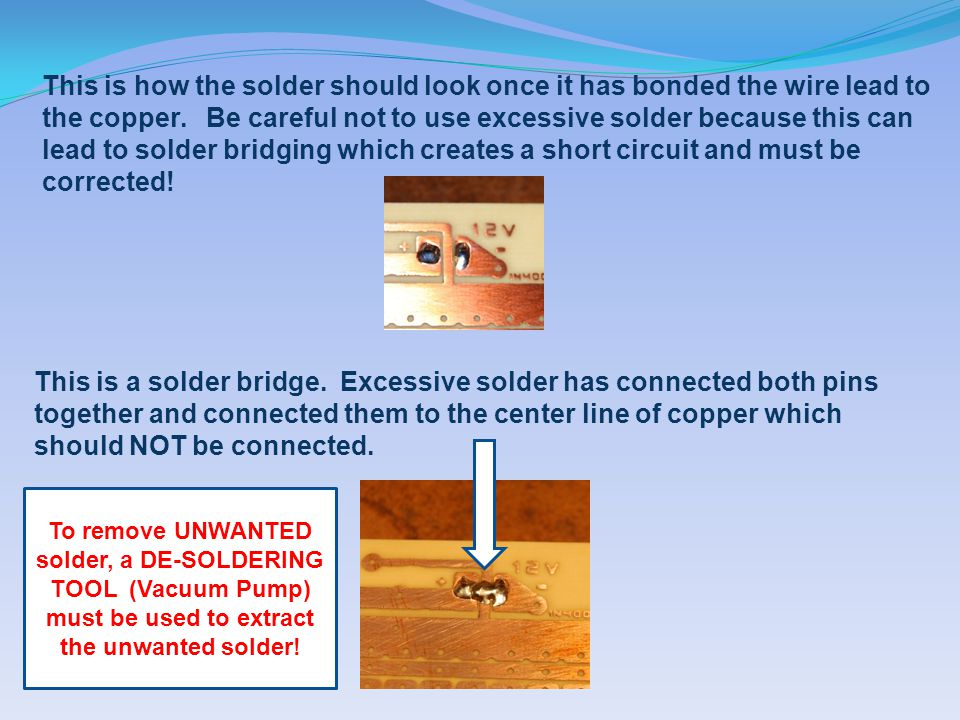 This is how the solder should look once it has bonded the wire lead to the copper.