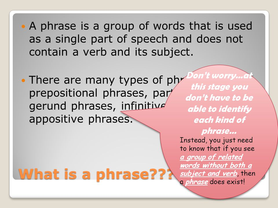 What is a phrase .