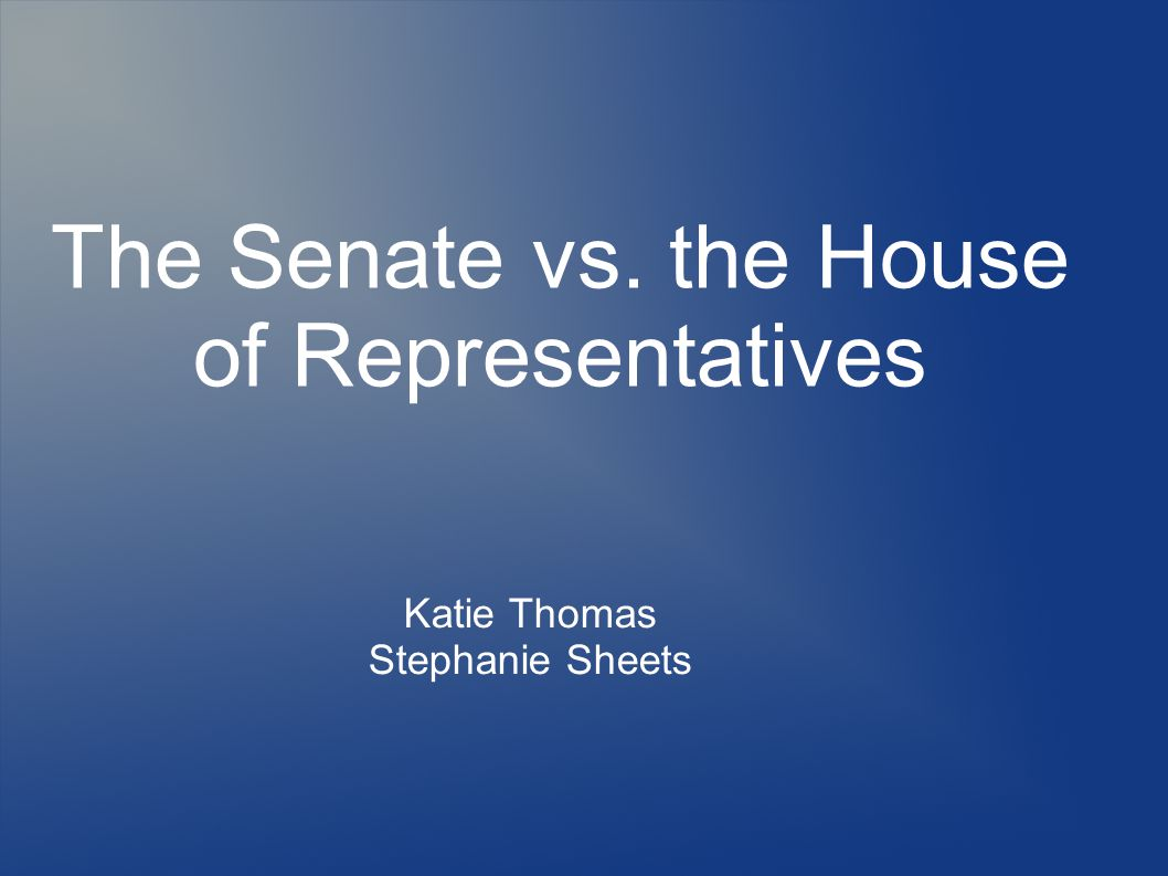us senate vs the house of representative essay Expressing the sense of the united states house of representatives that congress united states senate profiles, artifacts, images, historical essays.