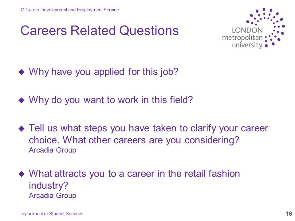 career development and employment service 16 careers related questions u u why have you applied for - Why Have You Applied For This Job