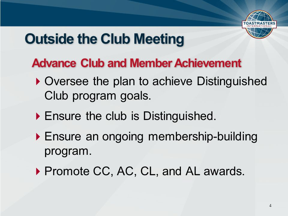  Oversee the plan to achieve Distinguished Club program goals.