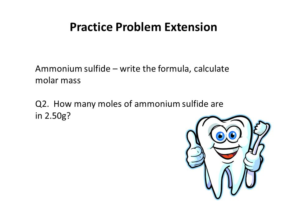 Ammonium sulfide – write the formula, calculate molar mass Q2.