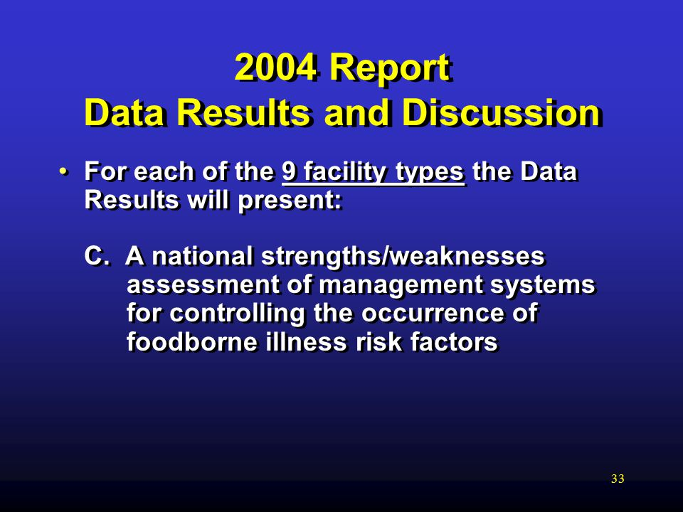Report Data Results and Discussion For each of the 9 facility types the Data Results will present: C.