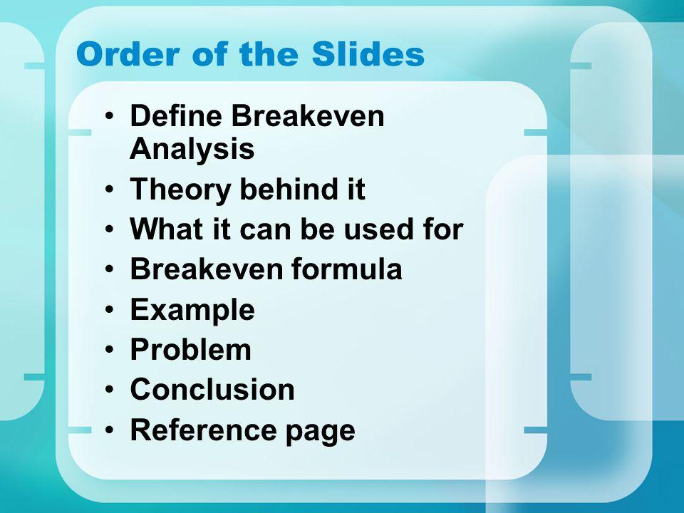 Tutorial The Breakeven Analysis Michael Bokor Order of the – Define Breakeven Analysis