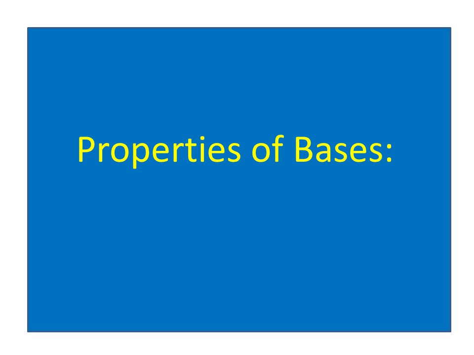 Properties of Bases: