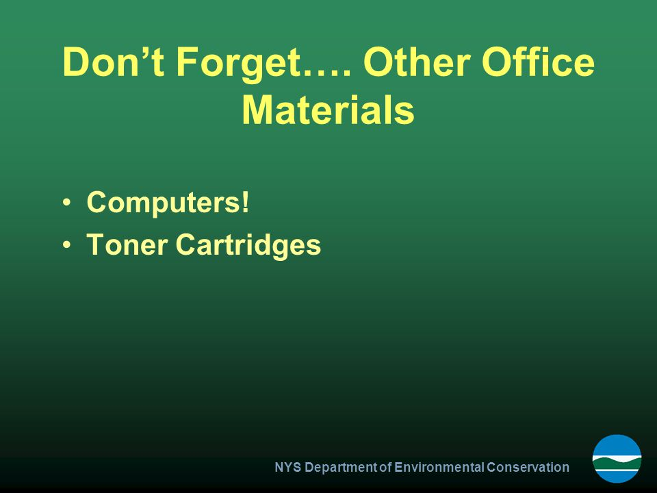 NYS Department of Environmental Conservation Don't Forget….
